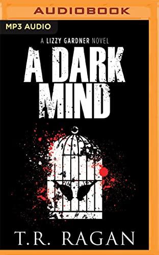 9781491592922: A Dark Mind (Lizzy Gardner Series)