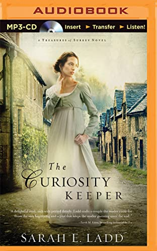 The Curiosity Keeper (Treasures of Surrey): Ladd, Sarah E.