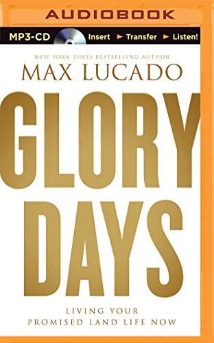9781491597514: Glory Days: Living Your Promised Land Life Now