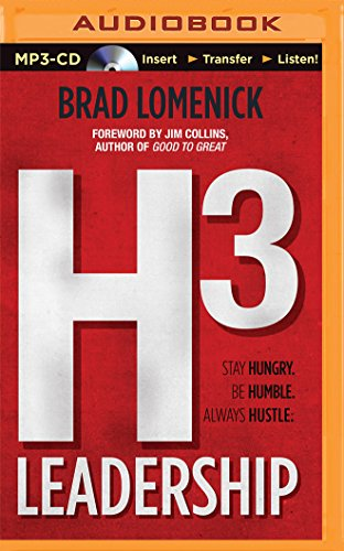 9781491597576: H3 Leadership: Be Humble. Stay Hungry. Always Hustle.