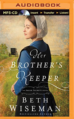Her Brother's Keeper (Amish Secrets): Wiseman, Beth