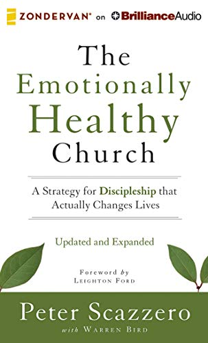 9781491598047: The Emotionally Healthy Church, Updated and Expanded Edition: A Strategy for Discipleship That Actually Changes Lives