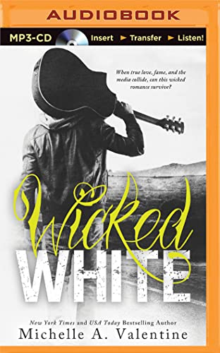 Wicked White: Valentine, Michelle A.