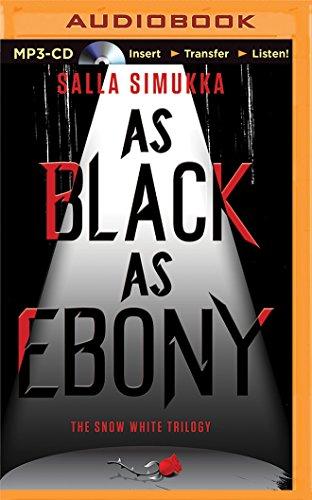 9781491598740: As Black as Ebony (The Snow White Trilogy)