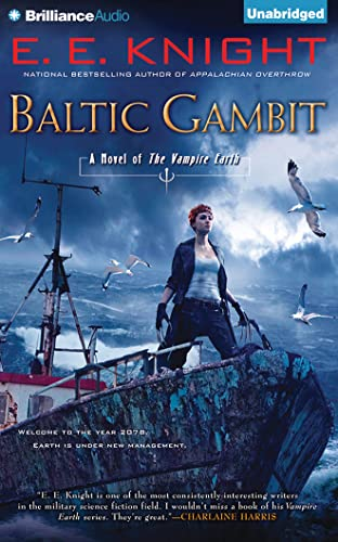 Baltic Gambit (Vampire Earth): Knight, E. E.