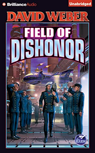 Field of Dishonor (Honor Harrington): Weber, David