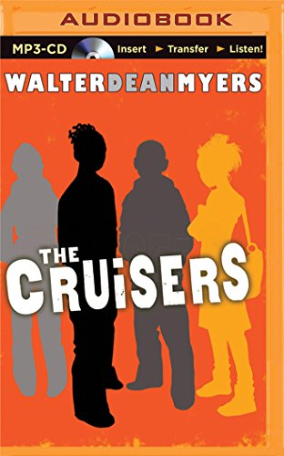 The Cruisers: Myers, Walter Dean