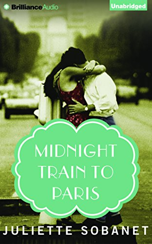 Midnight Train to Paris: Sobanet, Juliette