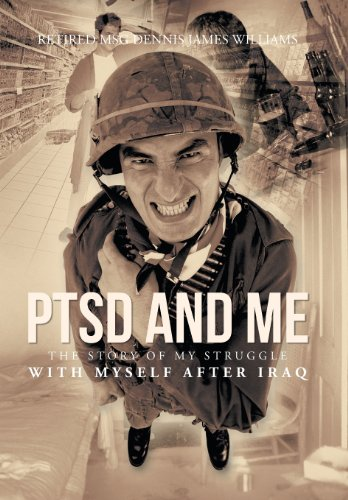 9781491700198: Ptsd and Me: The Story of My Struggle with Myself After Iraq