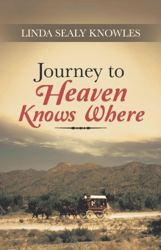 9781491700297: Journey to Heaven Knows Where