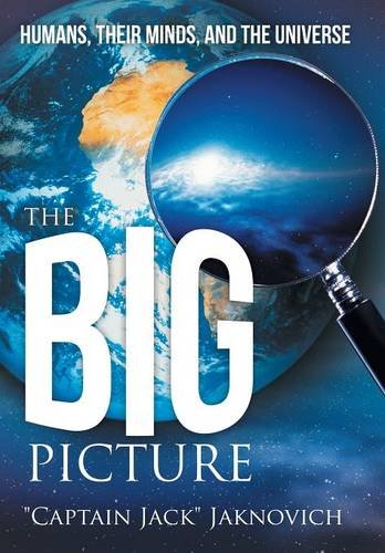 9781491701157: The Big Picture: Humans, Their Minds, and the Universe