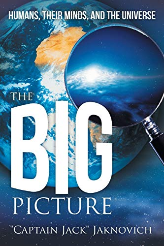 9781491701164: The Big Picture: Humans, Their Minds, and the Universe