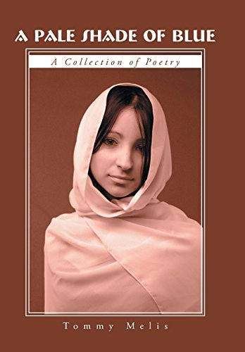 9781491704066: A Pale Shade of Blue: A Collection of Poetry