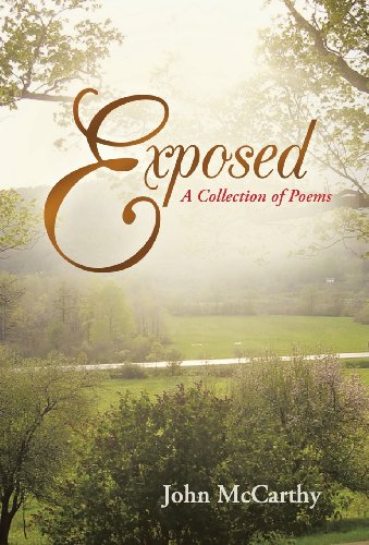 Exposed: A Collection of Poems: John McCarthy