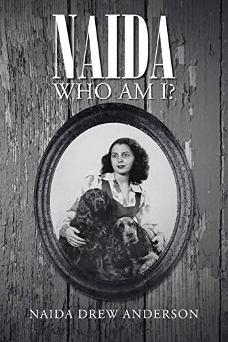 9781491707630: Naida: Who Am I?