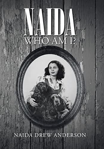 9781491707654: Naida: Who Am I?