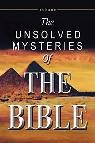 9781491709412: The Unsolved Mysteries of the Bible