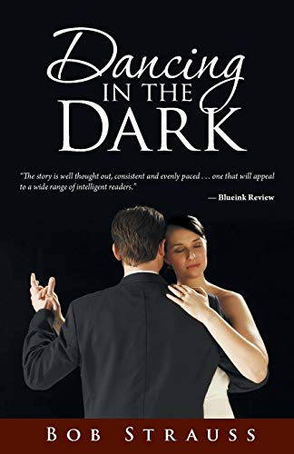 Dancing in the Dark: Strauss, Bob