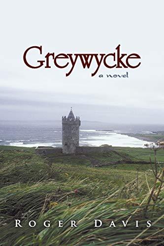 9781491710869: Greywycke