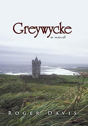 9781491710883: Greywycke