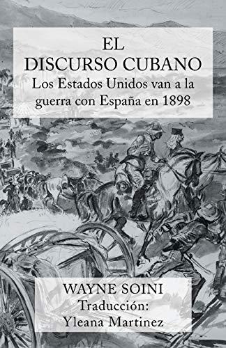El Discurso Cubano: Los Estados Unidos Van: Wayne Soini, Yleana