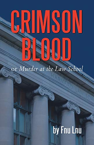Crimson Blood or Murder at the Law: Fnu Lnu
