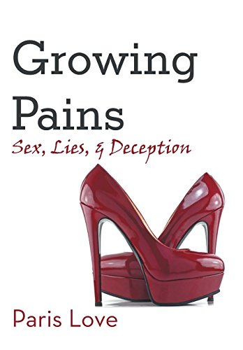 9781491722077: Growing Pains: Sex, Lies, and Deception