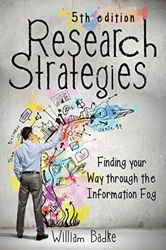 9781491722336: Research Strategies: Finding Your Way Through the Information Fog, 5th Edition