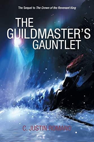 9781491724422: The Guildmaster's Gauntlet: An Argentia Dasani Adventure