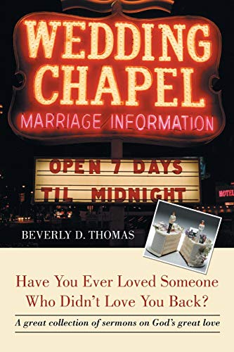 9781491729427: Have You Ever Loved Someone Who Didn't Love You Back?: A Great Collection of Sermons on God's Great Love