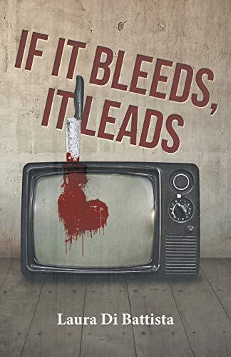 9781491735169: If It Bleeds, It Leads