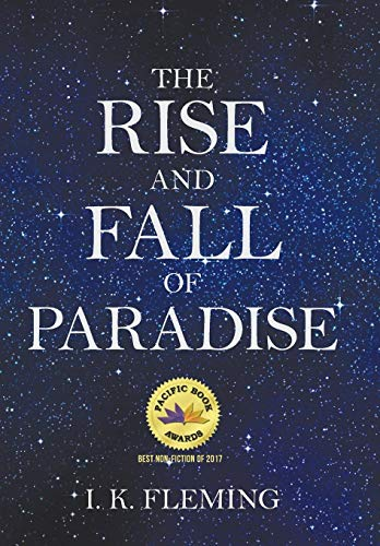 9781491735282: The Rise and Fall of Paradise