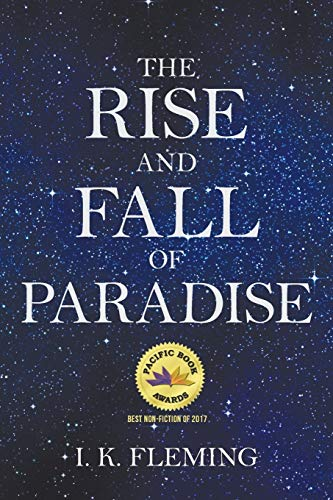 9781491735299: The Rise and Fall of Paradise