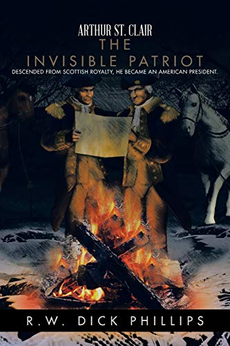 9781491737804: Arthur St. Clair: The Invisible Patriot