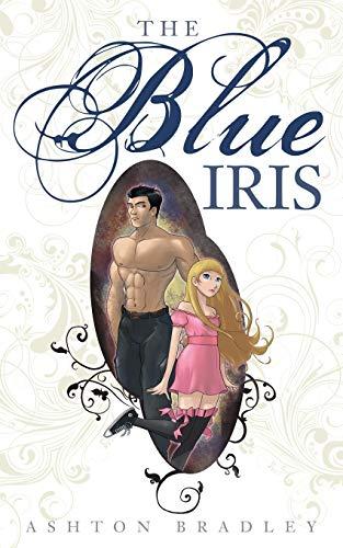The Blue Iris: Bradley, Ashton