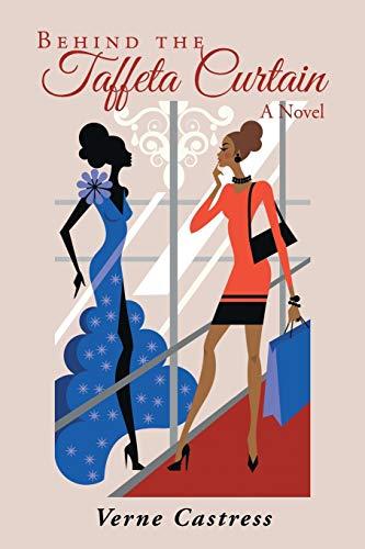 9781491739914: Behind the Taffeta Curtain: A Novel