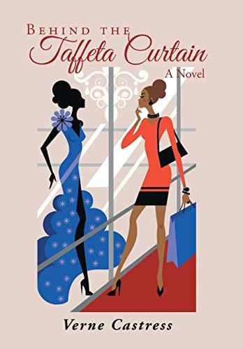 9781491739938: Behind the Taffeta Curtain: A Novel