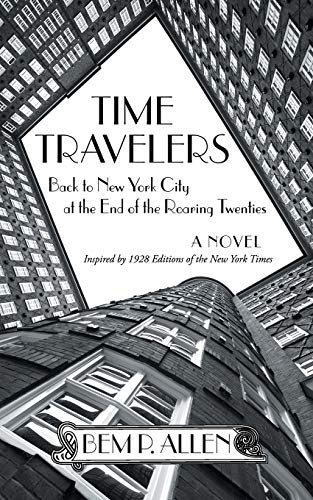Time Travelers: Back to New York City: Bem P Allen