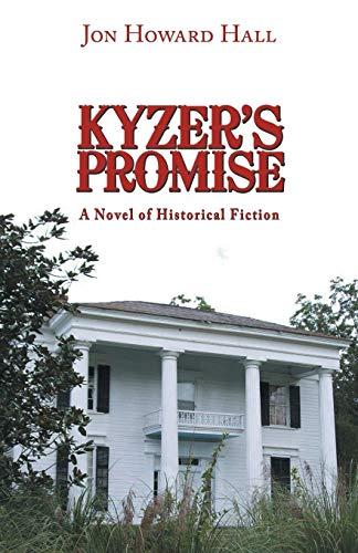 9781491742983: Kyzer's Promise: A Novel