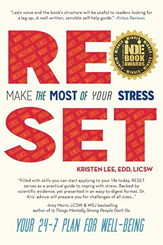 RESET: Make the Most of Your Stress: EdD, LICSW Kristen