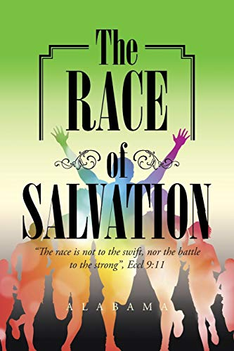 9781491749432: The Race of Salvation