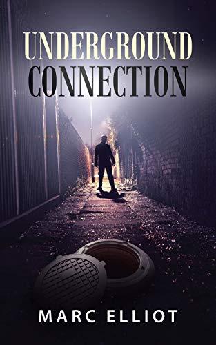 Underground Connection (Paperback): Marc Elliot