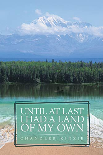 9781491757109: Until At Last I Had a Land of My Own