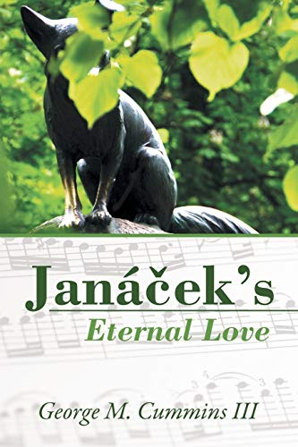 9781491758120: Janácek's Eternal Love