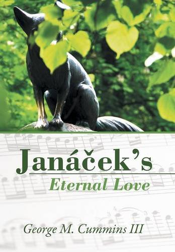 9781491758137: Janáček's Eternal Love