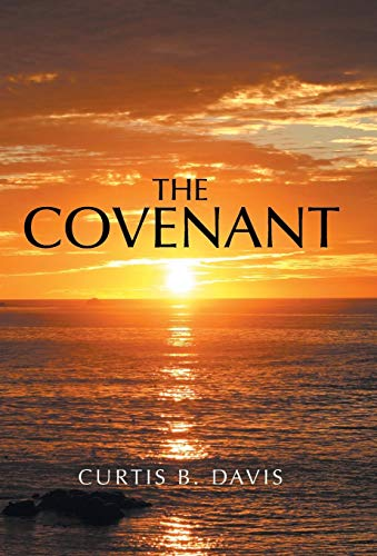 The Covenant: Davis, Curtis B.