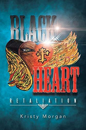 9781491759561: Black Heart: Retaliation