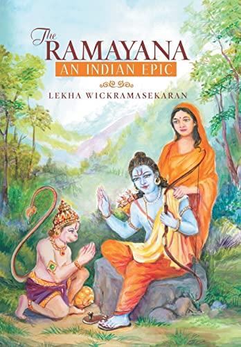 9781491759738: The Ramayana: An Indian Epic