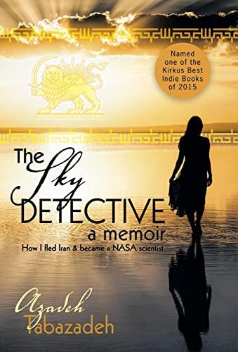 9781491760628: The Sky Detective: A Memoir