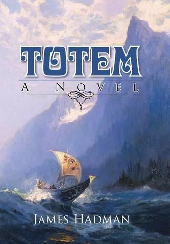 9781491761069: Totem: A Novel
